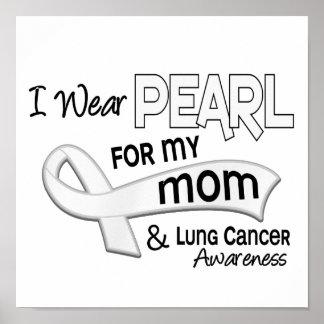 Llevo la perla para mi cáncer de pulmón de la mamá poster