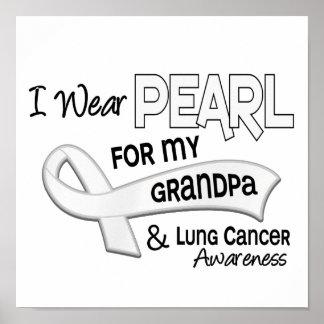 Llevo la perla para mi cáncer de pulmón del abuelo posters