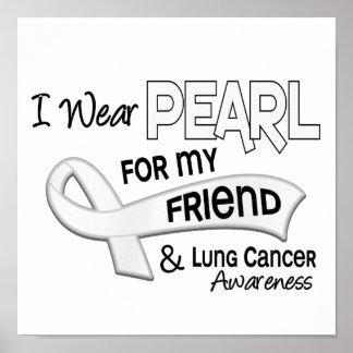 Llevo la perla para mi cáncer de pulmón del amigo  poster