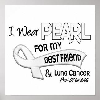 Llevo la perla para mi cáncer de pulmón del mejor  posters