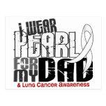 Llevo la perla para mi cáncer de pulmón del papá 6 postal