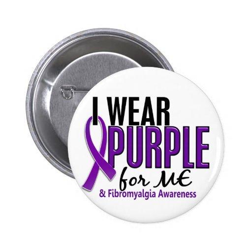 Llevo la púrpura para MÍ el Fibromyalgia 10 Pin Redondo De 2 Pulgadas