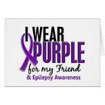 Llevo la púrpura para mi epilepsia del amigo 10 felicitacion