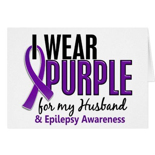 Llevo la púrpura para mi epilepsia del marido 10 tarjeta de felicitación