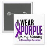 Llevo la púrpura para mi Fibromyalgia de la mamá 1 Pins