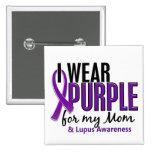 Llevo la púrpura para mi lupus de la mamá 10 pin