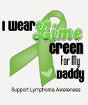 Llevo la verde lima para mi papá - linfoma camisetas