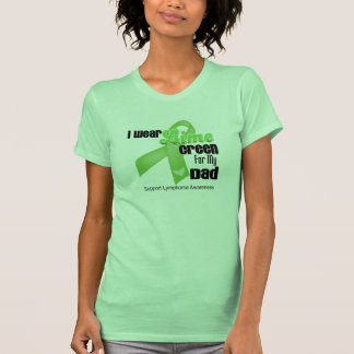 Llevo la verde lima para mi papá - linfoma remeras