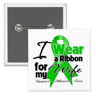 Llevo una cinta verde para mi esposa pin