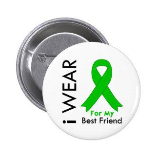 Llevo una cinta verde para mi mejor amigo pin redondo de 2 pulgadas