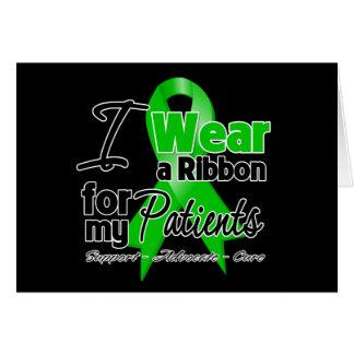 Llevo una cinta verde para mis pacientes tarjeta de felicitación