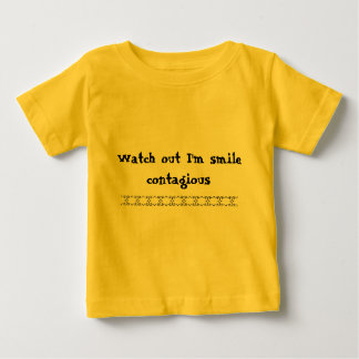 llllllllll, Watch out I'm smile contagious Baby T-Shirt