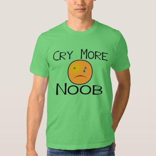 Llora más Noob Playeras