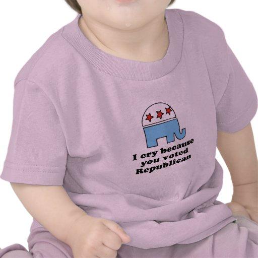 Lloro porque usted votó la camiseta republicana de
