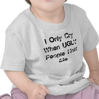 Lloro solamente cuando la gente FEA me detiene Camisetas
