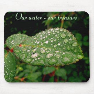 Lluvia de plata, nuestra agua - nuestro tesoro alfombrillas de raton