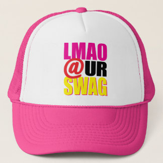 LMAO At Ur Swag Trucker Hat