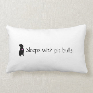 LNF Sleeps With Pit Bulls pillow