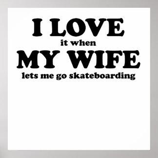 Lo amo cuando mi esposa me deja ir a andar en mono poster