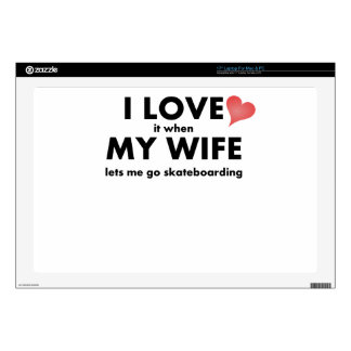 Lo amo cuando mi esposa me deja ir a andar en mono portátil 43,2cm skins