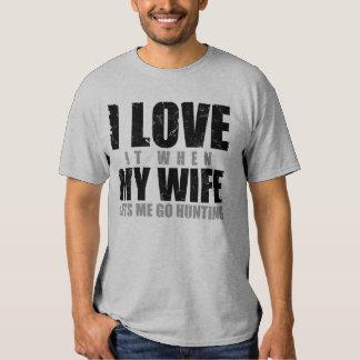 Lo amo cuando mi esposa me deja ir a cazar camisas