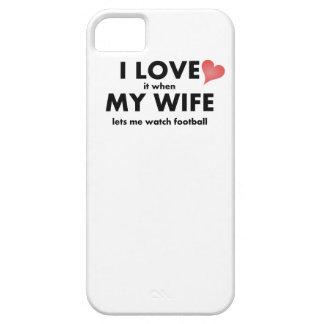 Lo amo cuando mi esposa me deja mirar fútbol iPhone 5 fundas