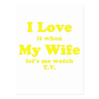 Lo amo cuando mi esposa me deja ver la TV Tarjetas Postales