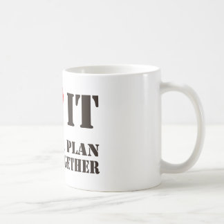 Lo amo cuando un plan… Taza del Uno-Equipo