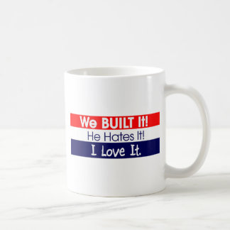 Lo construimos - Romney - presidente - ningún Taza Clásica