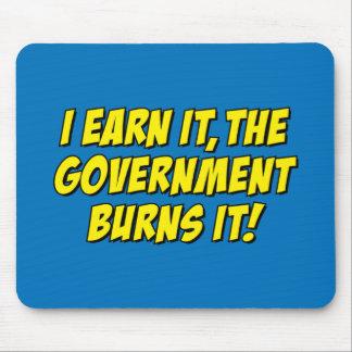 ¡Lo gano el gobierno lo quemo Alfombrilla De Ratón