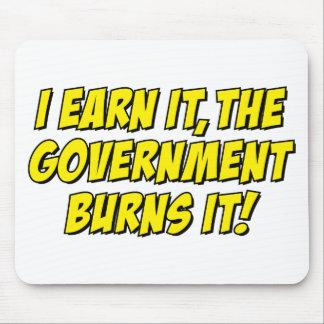 ¡Lo gano el gobierno lo quemo Alfombrillas De Raton