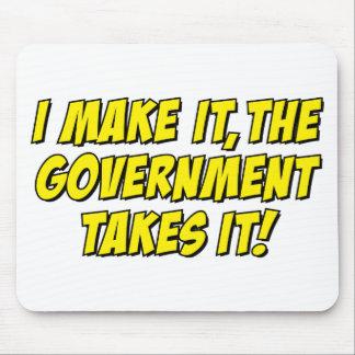 ¡Lo hago el gobierno lo tomo Alfombrilla De Ratón