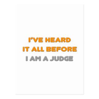 Lo he oído todo antes. Juez Tarjeta Postal