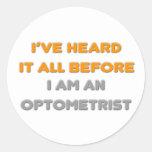 Lo he oído todo antes. Optometrista Etiqueta Redonda