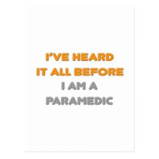 Lo he oído todo antes. Paramédico Postal
