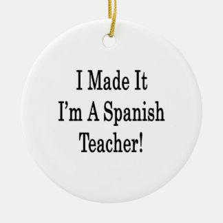 Lo hice que soy profesor español ornamento para reyes magos