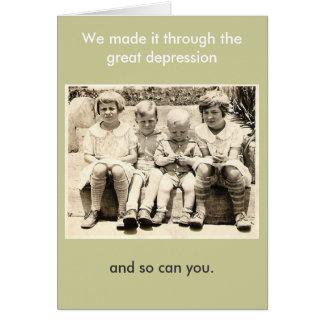 Lo hicimos a través de la Gran Depresión Tarjeta Pequeña