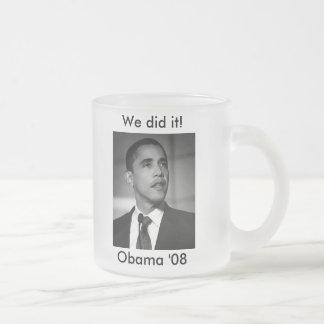 """Lo hicimos!"" Taza de café de Obama '08"