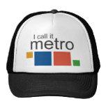 Lo llamo metro gorras