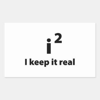 Lo mantengo real pegatina rectangular
