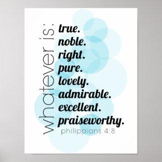 Lo que es verdad, noble, derecho, 4:8 de los póster