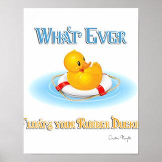 Lo que flota su Duckie de goma Póster