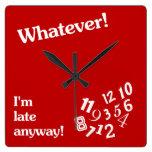 Lo que - soy atrasado de todos modos - diseño rojo reloj