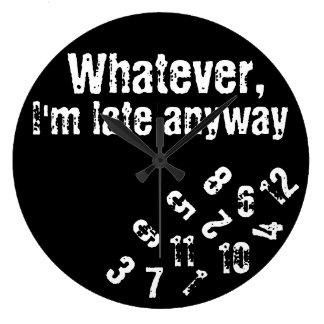 lo que soy último de todos modos reloj de pared