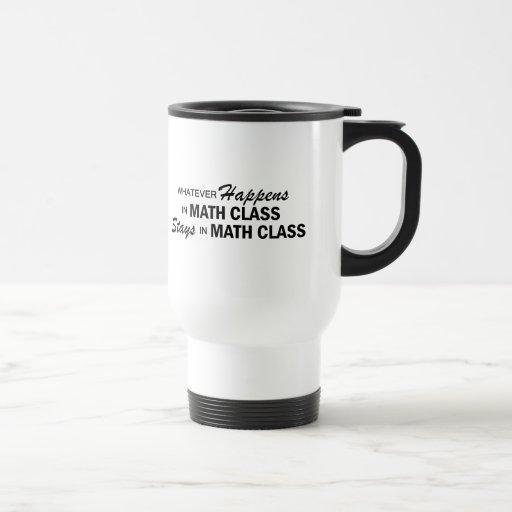Lo que sucede - clase de la matemáticas taza de café