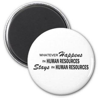 Lo que sucede - los recursos humanos imán redondo 5 cm