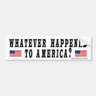 ¿Lo que sucedió a América? Pegatina Para Auto
