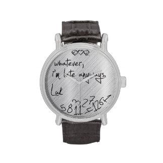 lo que, yo son atrasados de todos modos - añada su reloj