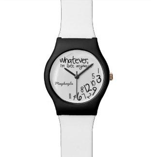 Lo que yo son atrasados de todos modos - añada su reloj de mano
