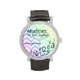 lo que, yo son atrasados de todos modos - galón de reloj de mano